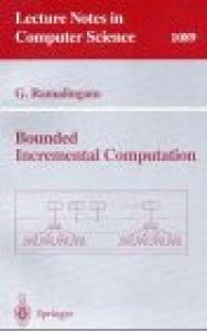 Bounded Incremental Computation