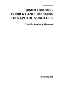 Brain Tumors - Current and Emerging Therapeutic Strategies