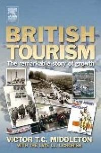 British Tourism: The Remarkable Story of Growth