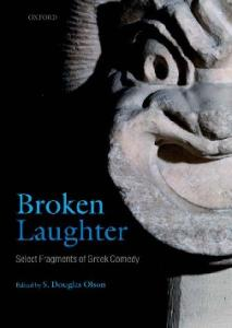 Broken Laughter: Select Fragments of Greek Comedy