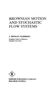 Brownian Motion and Stochastic Flow Systems