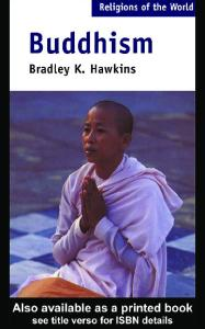 Buddhism: Critical Concepts in Religious Studies (Religions of the World)