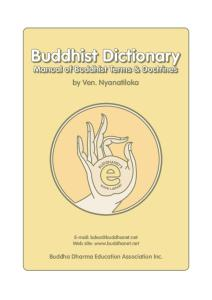 Buddhist Dictionary: Manual of Buddhist Terms and Doctrines