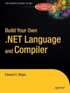 Build Your Own .NET Language and Compiler