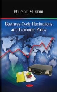 Business Cycle Fluctuations and Economic Policy