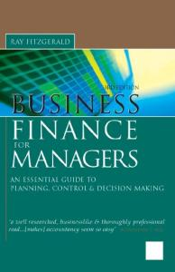 Business Finance for Managers: Essential Guide to Planning, Control and Decision Making