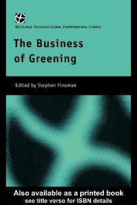 Business of Greening (Global Environmental Change)