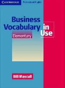 Business Vocabulary in Use Elementary (Vocabulary in Use)