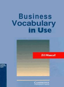 Business Vocabulary in Use: Intermediate (Cambridge Professional English)