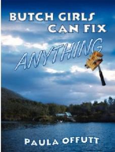 Butch Girls can fix anything