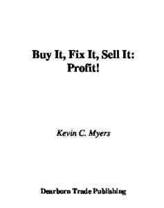 Buy It, Fix It, Sell It...PROFIT