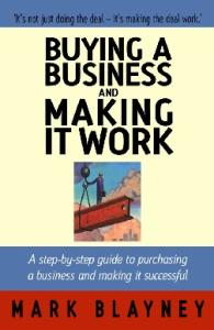 Buying a Business & Making It Work