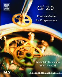 C# 2. 0: practical guide for programmers