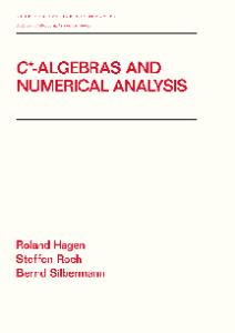 C* - Algebras and Numerical Analysis (Pure and Applied Mathematics (Marcel Dekker))