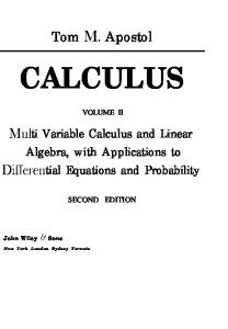Calculus. Mlulti Variable Calculus and Linear Algebra, with Applications to DifFeren tial Equations and Probability