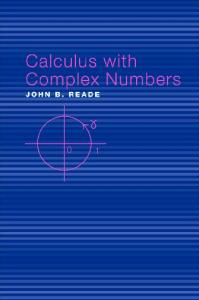 Calculus with Complex Numbers, 1st Edition