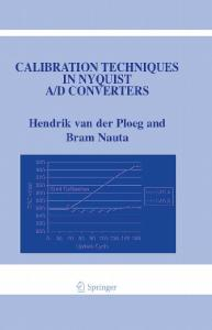 Calibration Techniques in Nyquist A D Converters (The International Series in Engineering and Computer Science)