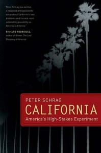 California: America's High-Stakes Experiment