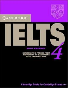 Cambridge IELTS 4 Student's Book with Answers : Examination papers from University of Cambridge ESOL Examinations