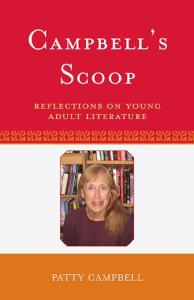 Campbell's Scoop: Reflections on Young Adult Literature (Scarecrow Studies in Young Adult Literature)