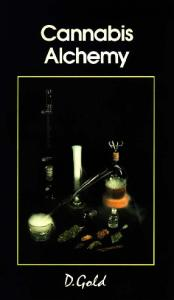 Cannabis Alchemy: Art of Modern Hashmaking (20th Century Alchemist)