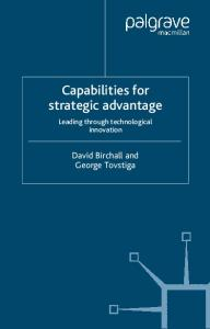 Capabilities for Strategic Advantages: Leading Through Technological Innovation