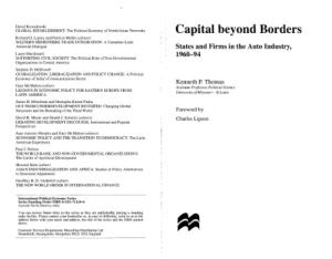 Capital Beyond Borders: States and Firms in the Auto Industry, 1960-94 (International Political Economy Series)
