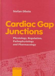 Cardiac Gap Junctions: Physiology, Regulation, Pathophysiology and Pharmacology