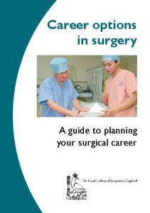 Career Options in Surgery: A Guide to Planning Your Surgical Career