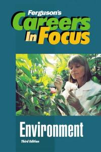 Careers in Focus: Environment