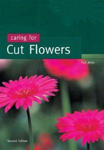 Caring for Cut Flowers (Landlinks Press)