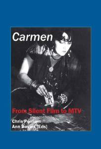 Carmen: From Silent Film to MTV (Critical Studies 24)