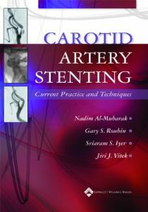 Carotid Artery Stenting: Current Practice and Techniques