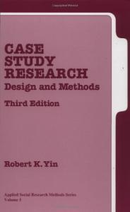Case Study Research: Design and Methods, Third Edition, Applied Social Research Methods Series, Vol 5