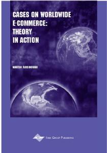 Cases on Worldwide E-Commerce: Theory in Action (Cases on Information Technology Series, Vol 4, Part 3)