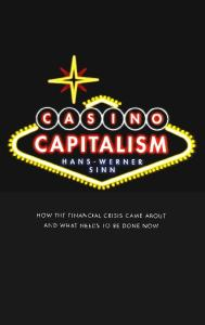 Casino Capitalism; How the Financial Crisis Came about, What Needs to be Done Now