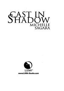 Cast in Shadow