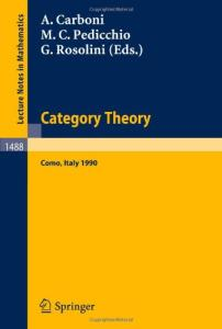 Category Theory: Proceedings of the International Conference held in Como, Italy, July 22-28, 1990