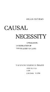 Causal Necessity: Pragmatic Investigation of the Necessity of Laws