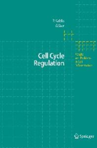 Cell cycle regulation (Results and Problems in Cell Differentiation)