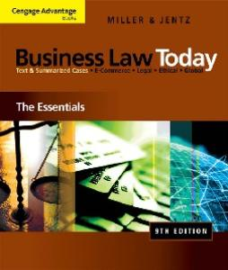 Cengage Advantage Books: Business Law Today: The Essentials