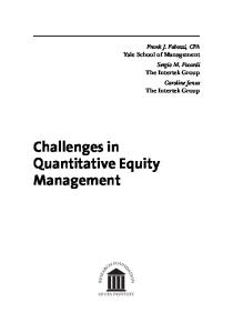 Challenges in Quantitative Equity Management