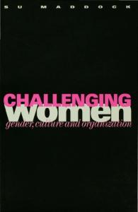 Challenging Women: Gender, Culture and Organization