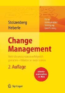 Change Management: Veränderungsprozesse erfolgreich gestalten - Mitarbeiter mobilisieren - 2. Auflage