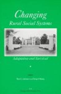 Changing Rural Social Systems Adaptation and Survival: Adaptation and Survival