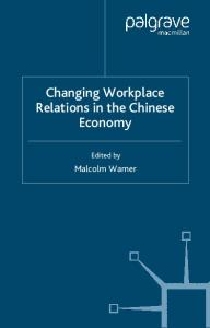 Changing Workplace Relations in the Chinese Economy