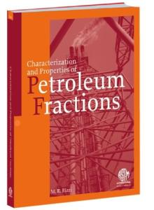 Characterization and Properties of Petroleum Fractions (ASTM manual series)