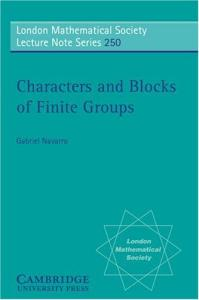 Characters and Blocks of Finite Groups (London Mathematical Society Lecture Note Series)