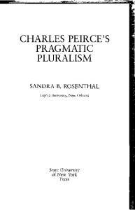 Charles Peirce's Pragmatic Pluralism (Suny Series in Philosophy)