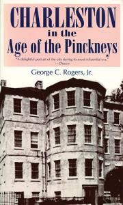 Charleston in the age of the Pinckneys